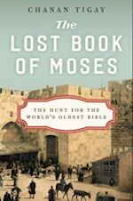 Lost Book of Moses af Chanan Tigay
