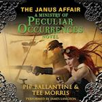 Janus Affair (Ministry of Peculiar Occurrences Series)