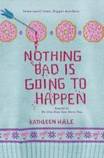 Nothing Bad Is Going to Happen (Kippy Bushman)