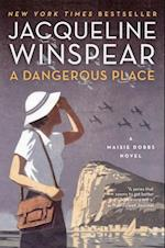 A Dangerous Place (Maisie Dobbs Mysteries)