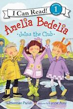 Amelia Bedelia Joins the Club (Amelia Bedelia I Can Read)