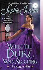 While the Duke Was Sleeping (The Rogue Files)