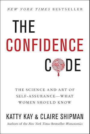 Bog, hardback The Confidence Code af Katty Kay