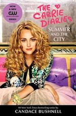 Summer and the City TV Tie-In Edition (Carrie Diaries Quality)