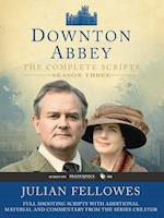 Downton Abbey The Complete Scripts Season Three (Downton Abbey)