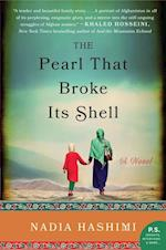 The Pearl That Broke Its Shell af Nadia Hashimi