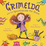 Grimelda and the Spooktacular Pet Show