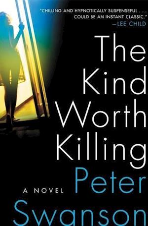 Bog, hardback The Kind Worth Killing af Peter Swanson