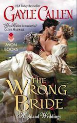 The Wrong Bride (Highland Weddings)