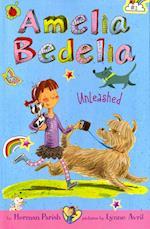 Amelia Bedelia Unleashed (Amelia Bedelia)