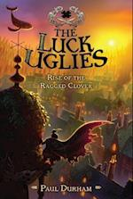 Rise of the Ragged Clover (Luck Uglies)