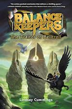 Balance Keepers, Book 3: The Traitor of Belltroll (Balance Keepers)