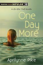One Day More (Life After Theft)