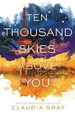 Ten Thousand Skies Above You af Claudia Gray