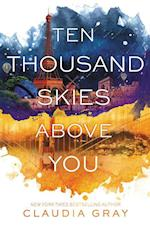 Ten Thousand Skies Above You (Firebird)