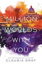 A Million Worlds with You af Claudia Gray