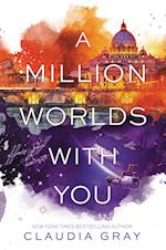 Million Worlds with You (Firebird)