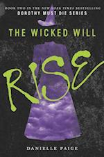 The Wicked Will Rise (Dorothy Must Die, nr. 2)