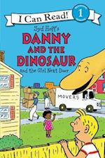 Danny and the Dinosaur and the Girl Next Door (I Can Read. Level 1)