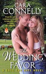 The Wedding Favor af Cara Connelly