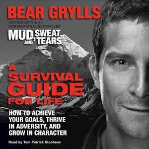 Survival Guide for Life af Bear Grylls