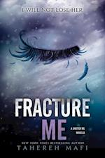 Fracture Me (Shatter Me)