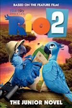 Rio 2: the Junior Novel af Christa Roberts