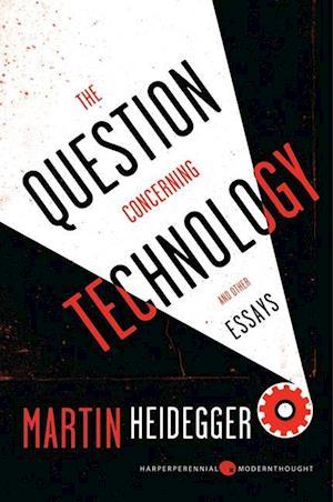 Bog, paperback The Question Concerning Technology and Other Essays af Martin Heidegger