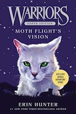 Warriors Super Edition: Moth Flight's Vision (Warriors Super Edition, nr. 8)
