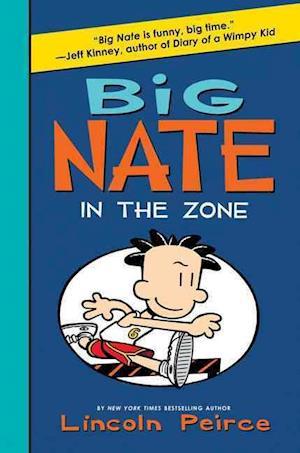 Big Nate 06. In the Zone