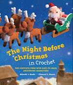 Night Before Christmas in Crochet