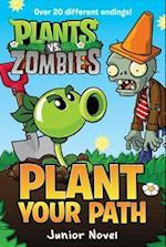 Plant Your Path (Plants Vs Zombies)