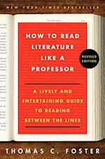 How to Read Literature Like a Professor