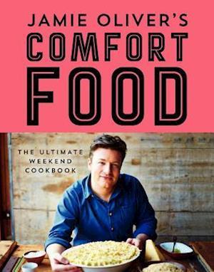 Bog, hardback Jamie Oliver's Comfort Food af Jamie Oliver