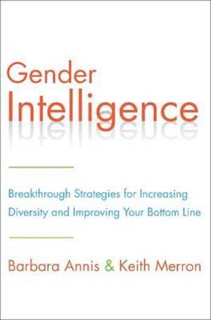 Bog, hardback Gender Intelligence af Barbara Annis