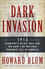 Dark Invasion af Howard Blum