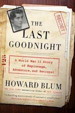 The Last Goodnight af Howard Blum