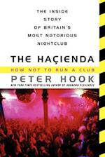 The Hacienda af Peter Hook