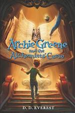 Archie Greene and the Alchemists' Curse (Archie Greene)