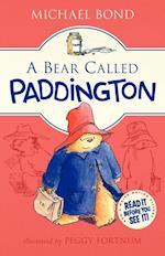 A Bear Called Paddington af Michael Bond