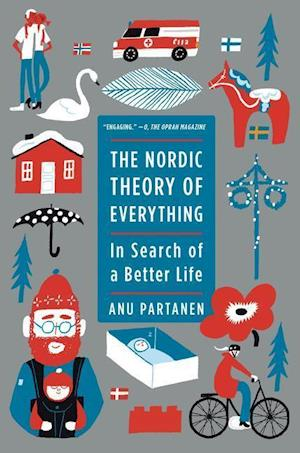 Bog, paperback The Nordic Theory of Everything af Anu Partanen
