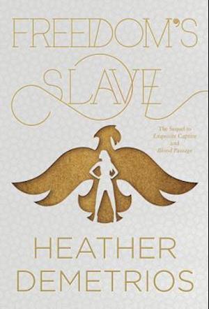 Bog hardback Freedom's Slave af Heather Demetrios