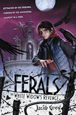 The White Widow's Revenge (Ferals)