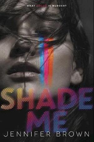 Bog, hardback Shade Me af Jennifer Brown