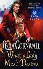What a Lady Most Desires af Lecia Cornwall