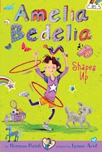 Amelia Bedelia Chapter Book #5: Amelia Bedelia Shapes Up (Amelia Bedelia)