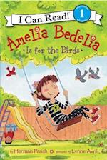 Amelia Bedelia Is for the Birds (Amelia Bedelia I Can Read)