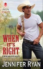 When It's Right (Montana Men)