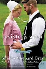 A Sister's Wish af Shelley Shepard Gray