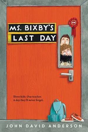 Bog, paperback Ms. Bixby's Last Day af John David Anderson
